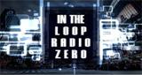 in the loop radio zero
