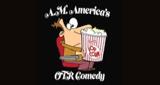 a.m. america's otr comedy channel